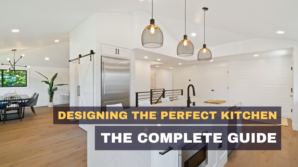 Designing Perfect Kitchen - Featured Photo